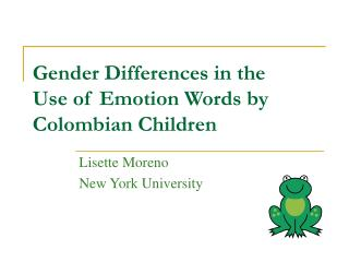 Gender Differences in the  Use of Emotion Words by  Colombian Children