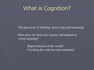 What is Cognition