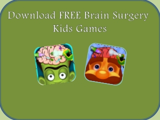 Download FREE Surgery Games for Kids
