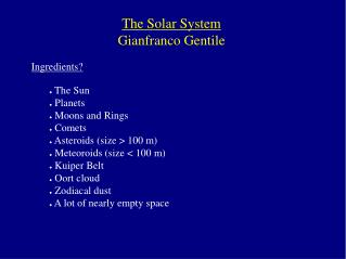 The Solar System Gianfranco Gentile