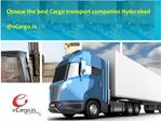 Choose the best Cargo transport companies Hyderabad