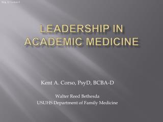 Leadership in Academic Medicine