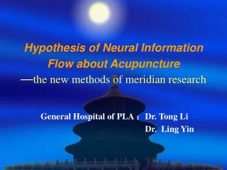 hypothesis of neural information flow about acupuncture   the new methods of meridian research
