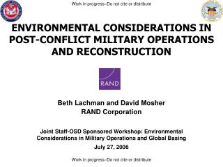ENVIRONMENTAL CONSIDERATIONS IN POST-CONFLICT MILITARY OPERATIONS AND RECONSTRUCTION