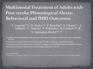 Multimodal Treatment of Adults with Post-stroke Phonological Alexia: Behavioral and fMRI Outcomes