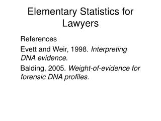 Elementary Statistics for Lawyers