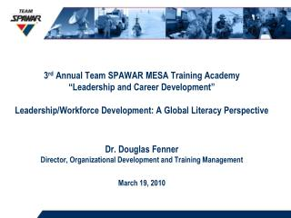 3rd annual team spawar mesa training academy  leadership and career development   leadership