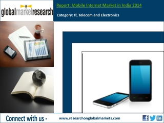 Mobile Internet Market in India 2014 | Research report