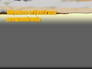 Objektno orijentirano programiranje
