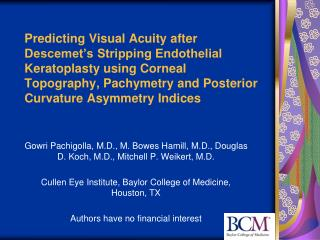 predicting visual acuity after descemet s stripping endothelial keratoplasty using corneal topography, pachymetry and po