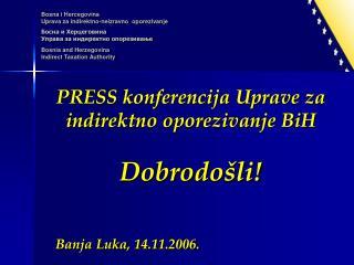 Bosna i Hercegovina Uprava za indirektno-neizravno  oporezivanje