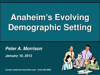 Anaheim s Evolving Demographic Setting