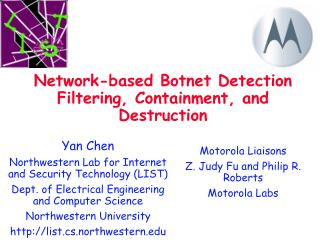 Network-based Botnet Detection Filtering, Containment, and Destruction