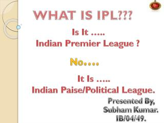 Indian Premier League- The Reality