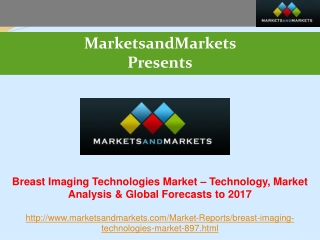 Breast Imaging Technologies Market worth $5 Billion - 2017