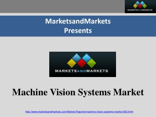 Machine Vision Systems Market/machine vision a Forecast 2018