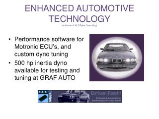 ENHANCED AUTOMOTIVE TECHNOLOGY a division of M. D Sylva Consulting