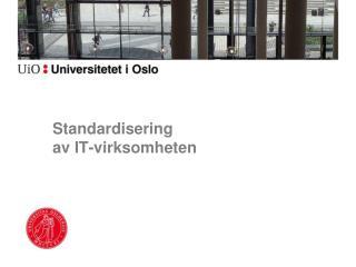 Standardisering av IT-virksomheten