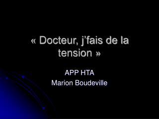 Docteur, j fais de la tension