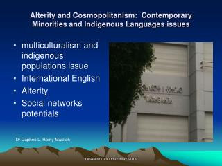 Alterity and Cosmopolitanism:  Contemporary Minorities and Indigenous Languages issues