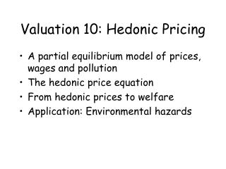 Valuation 10: Hedonic Pricing