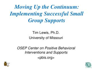 Moving Up the Continuum: Implementing Successful Small Group Supports
