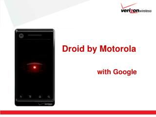 Droid by Motorola