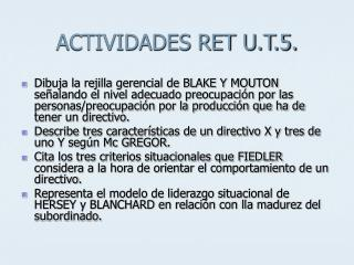 ACTIVIDADES RET U.T.5.