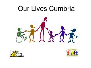 Our Lives Cumbria