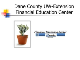 Dane County UW-Extension Financial Education Center
