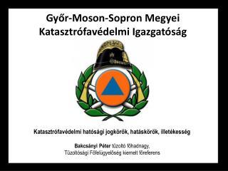 Gyor-Moson-Sopron Megyei Katasztr fav delmi Igazgat s g