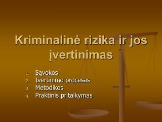 Kriminaline rizika ir jos ivertinimas