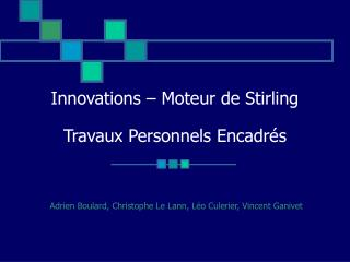 Innovations   Moteur de Stirling  Travaux Personnels Encadr s
