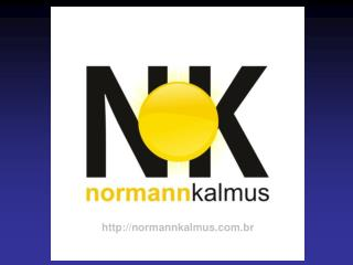 Normann Kalmus   Economista, especialista em per cia CORECON
