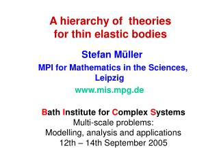 A hierarchy of  theories for thin elastic bodies
