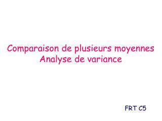 Comparaison de plusieurs moyennes Analyse de variance