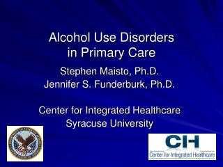 Alcohol Use Disorders  in Primary Care