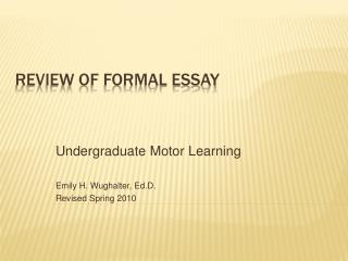 Review of Formal Essay
