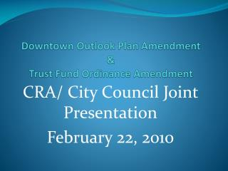 Downtown Outlook Plan Amendment   Trust Fund Ordinance Amendment