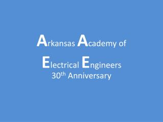 Arkansas Academy of  Electrical Engineers