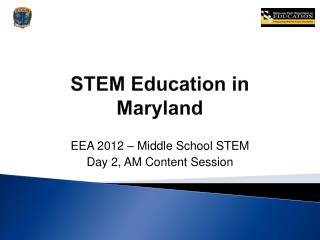 STEM Education in Maryland