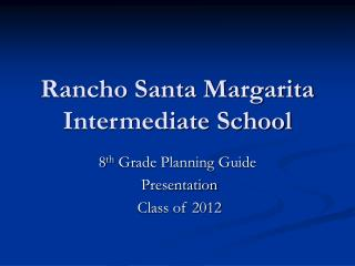 Rancho Santa Margarita Intermediate School