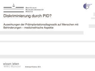 Diskriminierung durch PID  Auswirkungen der Pr implantationsdiagnostik auf Menschen mit Behinderungen   medizinethische