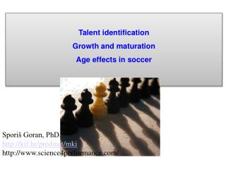 Talent identification Growth and maturation Age effects in soccer