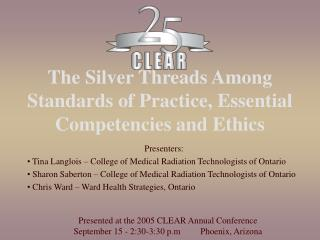 The Silver Threads Among Standards of Practice, Essential Competencies and Ethics