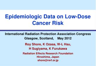 Epidemiologic Data on Low-Dose Cancer Risk