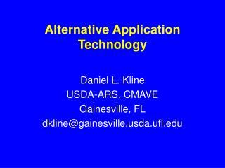 Alternative Application  Technology