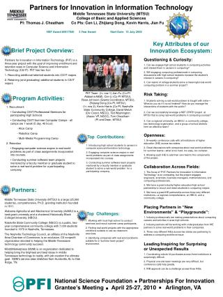 Brief Project Overview:  Partners for Innovation in Information Technology PIIT is a three-year project with the goal of