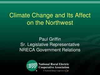 Climate Change and Its Affect on the Northwest
