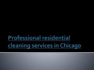 Professional Cleaning Services in Chicago